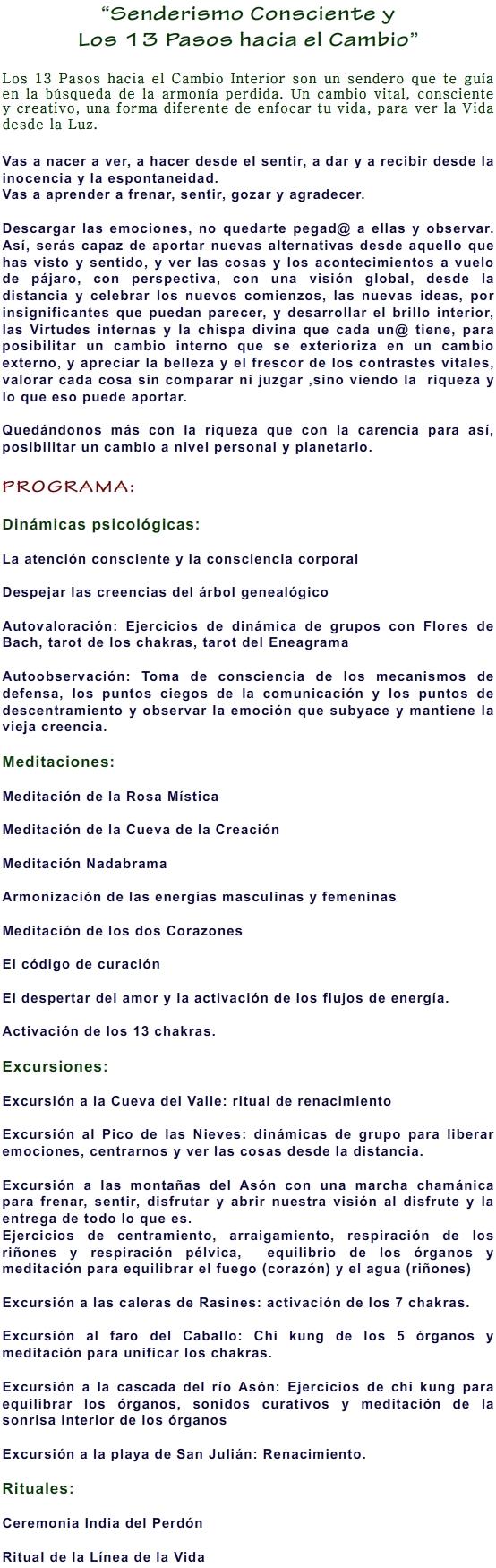 2014 SENDERISMO CONSCIENTE Y LOS 13 PASOS HACIA EL CAMBIO